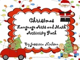 Christmas Math and Language Arts Activity Pack