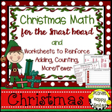 Christmas Activity ~ Christmas Math for the Smart Board and Worksheets