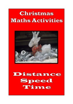 Christmas Math Activities: Distance, Speed and Time across