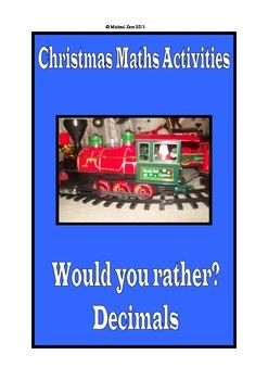 Christmas Math Activities - Would you rather? Decimals