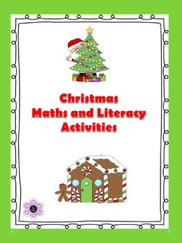 Christmas - Maths and Literacy Activities