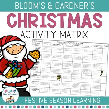 Christmas Activity - Blooms Taxonomy & Gardner's Multiple Intelligence Matrix