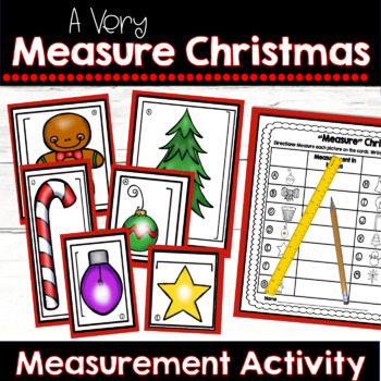 Christmas Measurement Activity: Measuring in Inches and Centimeters