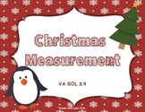Christmas Measurement - SOL 3.9 Measuring to the nearest 1/2 inch and centimeter