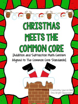 Christmas Meets the Common Core {Christmas Addition and Subtraction Centers}