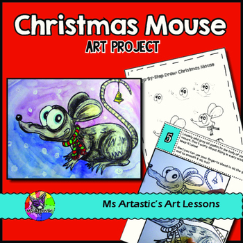Christmas Art Lesson, Merry Mouse