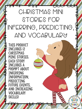Christmas Mini Stories for Inferring, Predicting, and Vocabulary