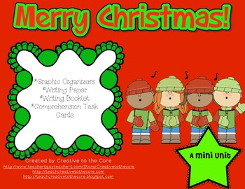 Christmas Mini Unit~ Includes Graphic Organizers & Much More!