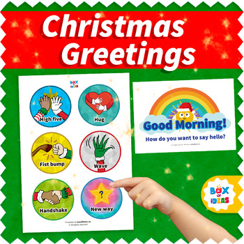 Christmas Morning Greeting Choices Signs for Classroom and Good Morning Poster
