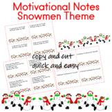 Motivational Notes From Teacher Snowmen Theme
