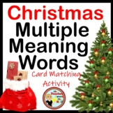 Christmas - Multiple Meaning Words (Card Matching Activity)