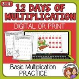 Christmas Multiplication 12 Days of Basic Fact Practice Di