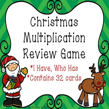 Single Digit Multiplication Christmas I Have Who Has Game