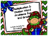 Christmas Multiplication & Division Word Problems for 3rd Grade