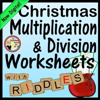 Christmas Multiplication & Division Worksheets with Riddles - 6 Worksheets!