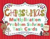 Christmas Multiplication Problem Solving Task Cards
