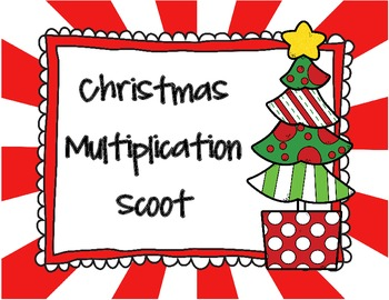 Christmas Multiplication Scoot