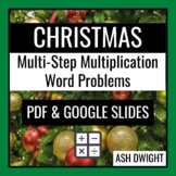 Christmas Multi-Step Multiplication Word Problems