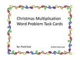 Christmas Multiplication Word Problems Task Cards