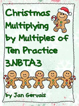 Christmas Multiply by Multiples of Ten Practice 3.NBT.A.3