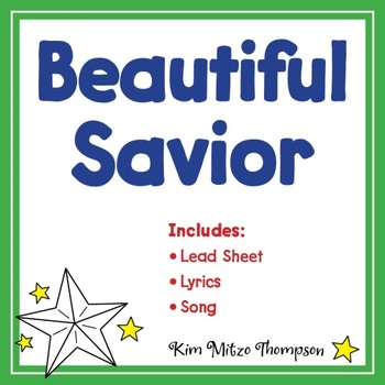 Christmas Music: A Beautiful Savior with Song, Music Lead Sheet & Lyrics