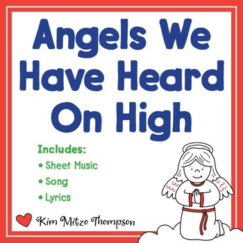 Christmas Music: Angels We Have Heard on High with Song, Sheet Music & Lyrics