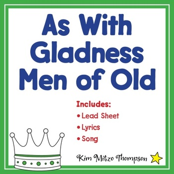 Christmas Music: As With Gladness Men of Old with Song, Lead Sheet & Lyrics