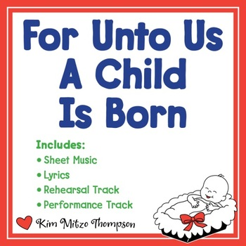 Christmas Music: For Unto Us A Child Is Born with Song, Sheet Music & Lyrics
