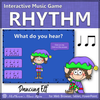 Christmas Music Game: Eighth and Quarter Interactive Rhythm Game {Dancing Elf}