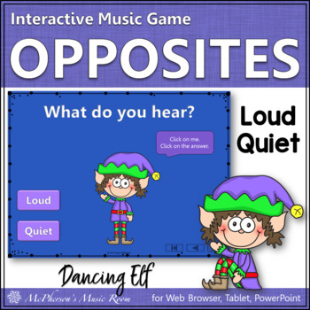 Christmas Music Game: Loud Quiet Interactive Dynamics Game {Dancing Elf}