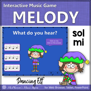 Christmas Music Game: Sol Mi Interactive Melody Game {Dancing Elf}