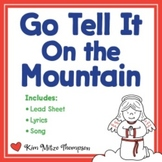 Christmas Music: Go Tell It On The Mountain with Song, Sheet Music & Lyrics