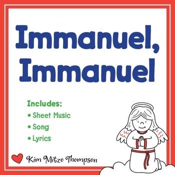 Christmas Music: Immanuel, Immanuel with Song, Sheet Music & Lyrics