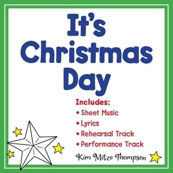 Christmas Music: It's Christmas Day with Song, Sheet Music & Lyrics