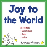 Christmas Music: Joy to the World with Song, Sheet Music & Lyrics