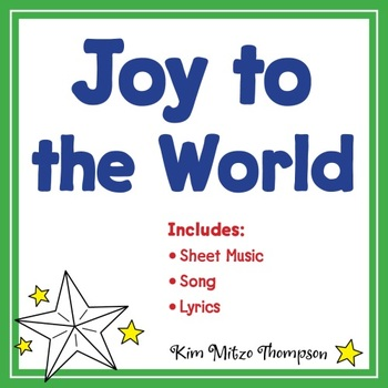 Christmas Music: Joy to the World with Song, Sheet Music & Lyrics