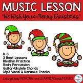 "Christmas Music Lesson: ""We Wish You A Merry Christmas"" K-6 Mp3 Tracks"
