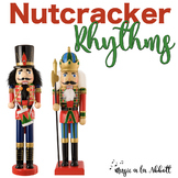 Christmas Music: Nutcracker Rhythms {A Bundled Set of Rhyt