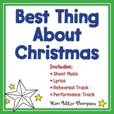 Christmas Music: The Best Thing About Christmas Song, Sheet Music & Lyrics