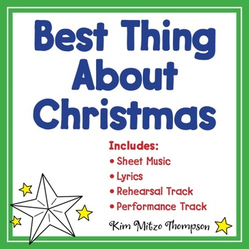 christmas music the best thing about christmas song sheet music lyrics - Best Christmas Lyrics
