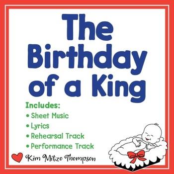 Christmas Music: The Birthday of a King Songwith Sheet Music & Lyrics