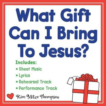 Christmas Music: What Gift Can I Bring to Jesus? Song, Sheet Music & Lyrics