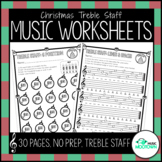 Christmas Music Worksheets - Treble Staff