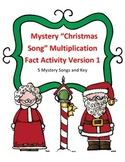 Christmas Math Mutliplication Facts Mystery Song Activity Version 1