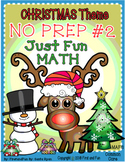 Christmas NO PREP Fun Math packet Common Core and MAFS Part 2