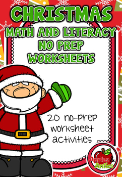 Christmas NO PREP Math & Literacy Worksheets
