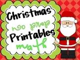 Christmas NO PREP Math Printables {Kindergarten Common Core Aligned}