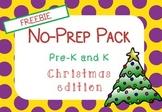 Christmas NO PREP Pack FREEBIE (Pre K and Kindergarten)