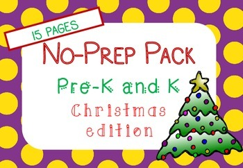 Christmas NO PREP Pack (Pre K and Kindergarten)