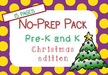 Christmas NO PREP Pack (Pre K and Kindergarten)